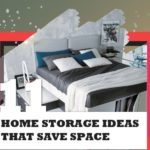 Space Saving Home Storage Ideas